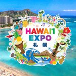 Hawaii Expo 札幌